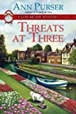 Threats at Three (Lois Meade Mystery Book 10)