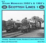 Steam Memories 1950s-1960s: Scottish...