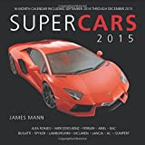Supercars 2015: 16-Month Calendar including September 2014 through December 2015