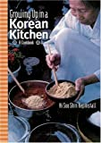 img - for Growing up in a Korean Kitchen: A Cookbook book / textbook / text book