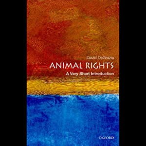 Animal Rights: A Very Short Introduction | [David De Grazia]