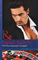 His Most Exquisite Conquest (Mills & Boon Modern)