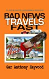 Bad News Travels Fast (The Joe and Dottie Loudermilk Mysteries Book 2)