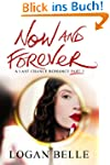 Now and Forever (A Last Chance Romanc...