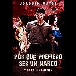 Y su prima también [And Her Cousin Too]: Por qué prefiero ser un narco 2 [Why I Prefer to Be a Narco 2] | Joaquín Matos
