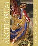 Angelorum: el libro de los ángeles (Spanish Edition) (1567183956) by González-Wippler, Migene