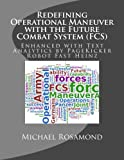 img - for Redefining Operational Maneuver with the Future Combat System (FCS): Enhanced with Text Analytics by PageKicker Robot Fast Heinz book / textbook / text book