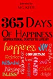 img - for 365 Days of Happiness: Inspirational Quotes to Live By book / textbook / text book