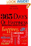 365 Days of Happiness: Inspirational...