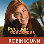 Peculiar Treasures: Katie Weldon Series, Book 1 | Robin Jones Gunn