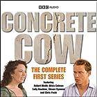 Concrete Cow: The Complete First Series Radio/TV von  BBC Audiobooks Ltd Gesprochen von: Robert Webb, Olivia Colman