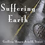 Suffering Earth: Chao Chou's Cypress Tree | Geoffrey Shugen Arnold Sensei
