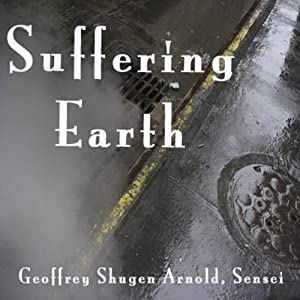 Suffering Earth: Chao Chou's Cypress Tree | [Geoffrey Shugen Arnold Sensei]