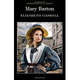 Mary Barton (Wordsworth Classics)