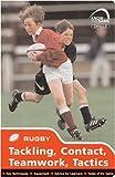 Skills: Rugby - Tackling, Contact, Teamwork, Tactics