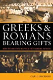 Greeks & Romans Bearing Gifts: How the Ancients Inspired the Founding Fathers