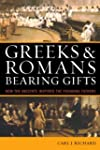 Greeks & Romans Bearing Gifts: How th...