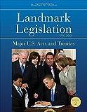 Landmark Legislation 1774-2012; Major U.S. Acts and Treaties