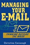 Managing Your E-Mail: Thinking Outsid...