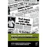 Brasil-Eua: Rivalidade Emergente