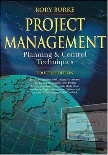 Project Management Planning and Control Techniques (Cosmic MBA Series)
