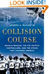 Collision Course: Ronald Reagan, the...