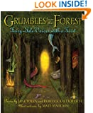 Grumbles from the Forest: Fairy-Tale Voices with a Twist