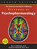 img - for The American Psychiatric Publishing Textbook of Psychopharmacology (Schatzberg, American Psychiatric Publishing Textbook of Psychopharmacology) book / textbook / text book