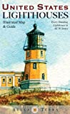 img - for United States Lighthouses Map - Illustrated Guide book / textbook / text book