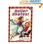 Scholastic Reader: Roller Skates!: Le...