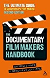 img - for The Documentary Film Maker's Handbook: The Ultimate Guide to Documentary Filmmaking by Andrew Zinnes, Genevieve Jolliffe (2012) Paperback book / textbook / text book