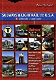 Subways & Light Rail in the U.S.A.: East Coast v. 1: Boston, New York City, New Jersey, Philadelphia, Baltimore, Pittsburgh, Washington D.C. Robert Schwandl