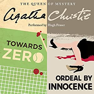'Towards Zero' and 'Ordeal by Innocence' Audiobook