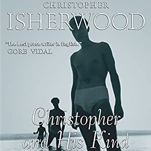 Christopher and His Kind Audiobook