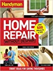 Family Handyman Home Repair without Despair