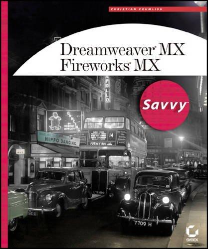 Dreamweaver MX / Fireworks MX Savvy