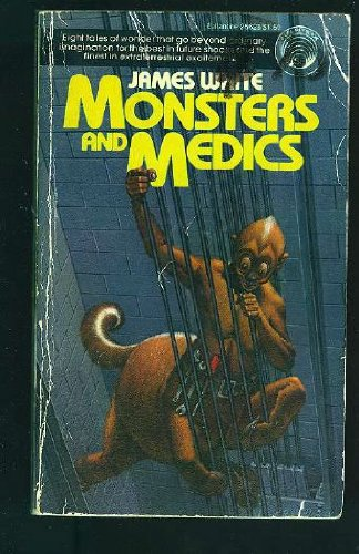 Monsters and Medics, James White