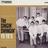 Singin' Swingin' Yo Yo's [Analog]