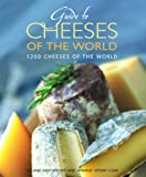 Roland Barthelemy Guide to the Cheeses of the World: 1200 Cheeses of the World (Hachette Food & Wine)