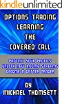 Learning The Covered Call (Trading Op...