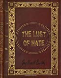 img - for The Lust of Hate book / textbook / text book