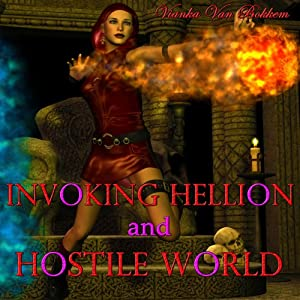 Invoking Hellion and Hostile World | [Vianka Van Bokkem]