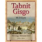 Tabnit Gisgo (The Gisgo Chronicles Volume 1 323BC-321BC)by M.D. Eyre