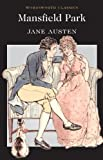 Mansfield Park (Wordsworth Classics)