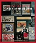 The Life and Art of Harry and Jessie...