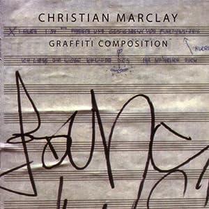 Christian Marclay - Graffiti Composition [2010]