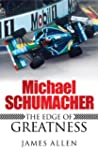 Michael Schumacher: The Edge of Great...