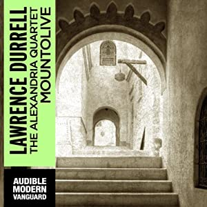 Mountolive: The Alexandria Quartet | [Lawrence Durrell]
