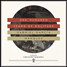 One Hundred Years of Solitude (       UNABRIDGED) by Gabriel García Márquez Narrated by John Lee