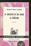 El concierto de San Ovidio ; La fundacion (Coleccion austral ; no. 1569) (Spanish Edition) (8423915697) by Buero Vallejo, Antonio